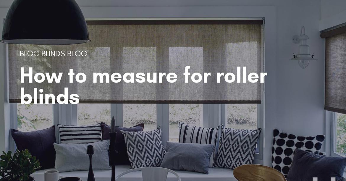 measuring for roller blinds